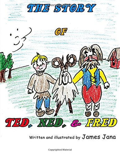 9781625502131: The Story of Ted, Ned, & Fred