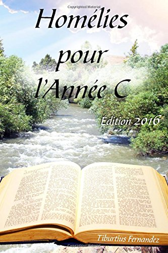 9781625502360: Homelies pour l'Annee C - Edition 2016 (French Edition)