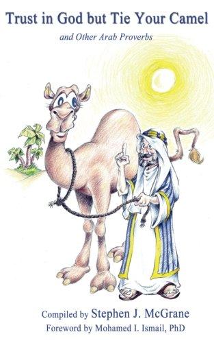 Trust in God but Tie Your Camel: Stephen J. McGrane
