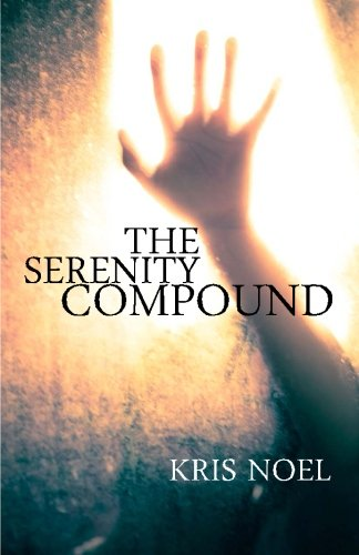 The Serenity Compound: Kris Noel
