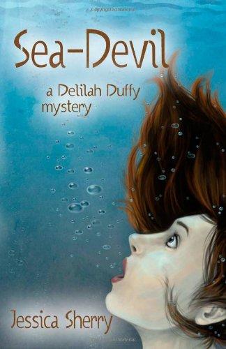 9781625530103: Sea Devil: A Delilah Duffy Mystery