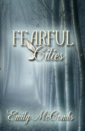 Fearful Cities: Emily McCombs