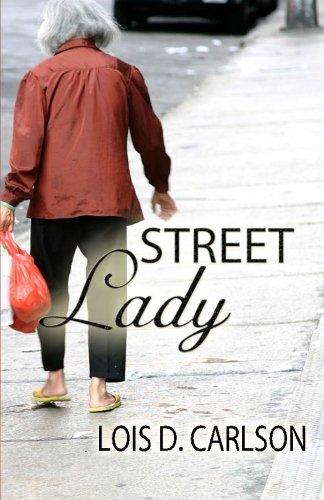 Street Lady: Lois D Carlson