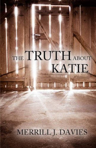9781625530509: The Truth About Katie