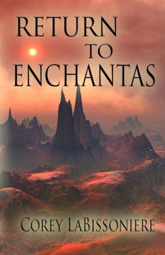 9781625530837: Return to Enchantas (Land of Enchantas) (Volume 2)