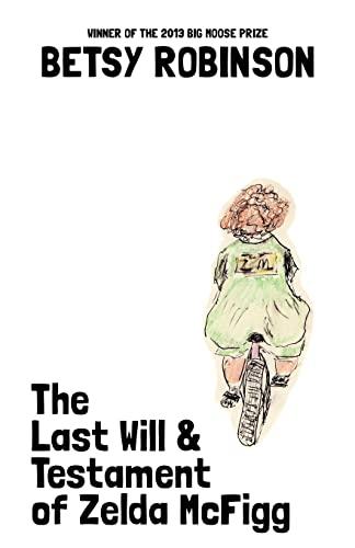 9781625579218: The Last Will & Testament of Zelda McFigg