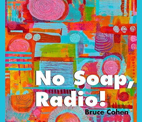 9781625579294: No Soap, Radio!