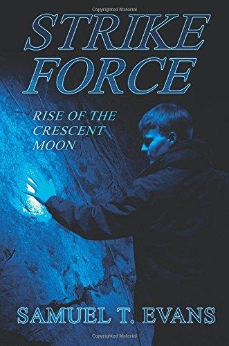 9781625630858: Strike Force