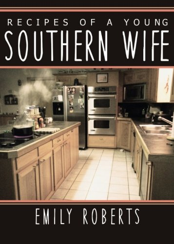 9781625631473: Recipes of a young southern wife