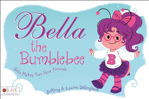 9781625634610: Bella the Bumblebee