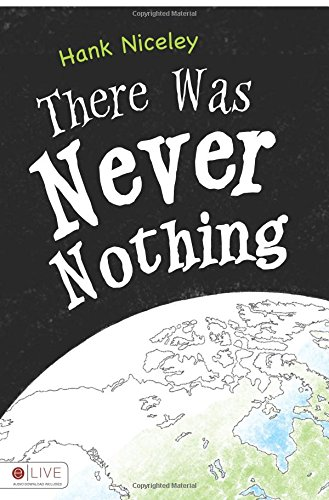 9781625635723: There Was Never Nothing