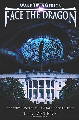 Wake Up, America: Face the Dragon: L.J. Vetere