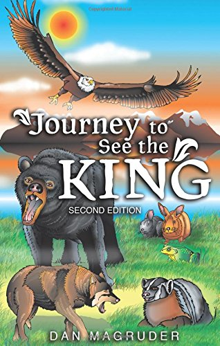 Journey to See the King: Second Edition: Magruder, Dan