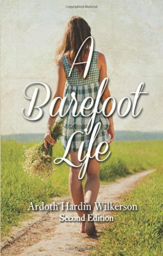 9781625639974: A Barefoot Life