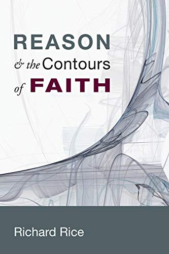 9781625640840: Reason & the Contours of Faith:
