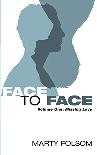 Face to Face (Paperback) 9781625640963 Face to Face is about personal relationships. Everyone talks as though they want one, but most of us are missing the strategies to live