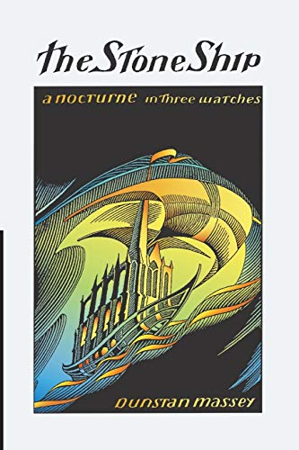 9781625641014: The Stone Ship: a nocturne in three watches