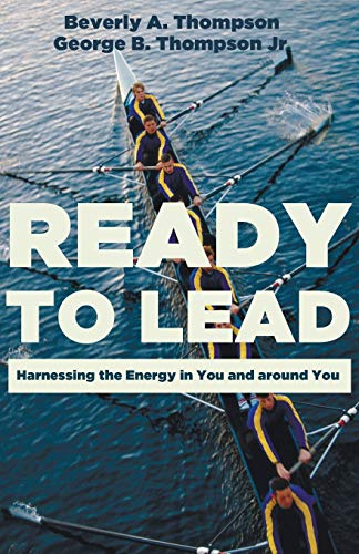 9781625642516: Ready to Lead: Harnessing the Energy in You and around You