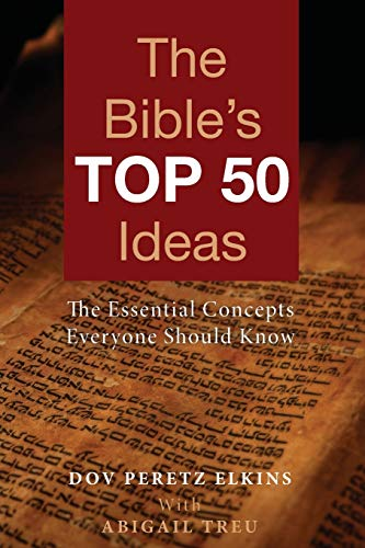 The Bible's Top 50 Ideas: The Essential Concepts Everyone Should Know (Paperback): Rabbi Dov ...