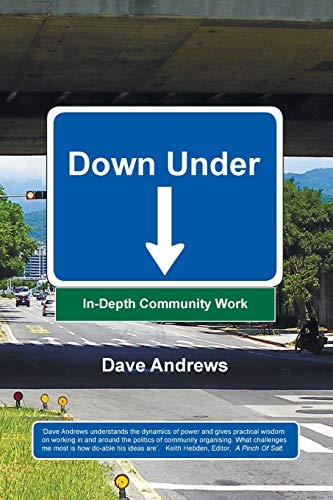 9781625643049: Down Under: In-Depth Community Work