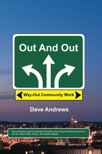 9781625643230: Out And Out: Way-Out Community Work