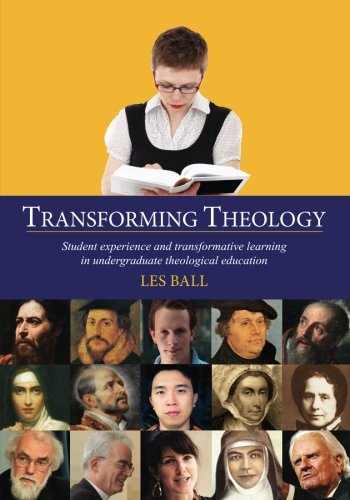 9781625643353: Transforming Theology: Student Experience and Transformative Learning in Undergraduate Theological Education