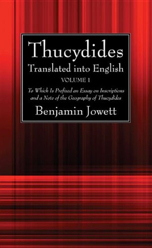 9781625643476: Thucydides Translated into English (2 Volumes): To Which Is Prefixed an Essay on Inscriptions and a Note of the Geography of Thucydides