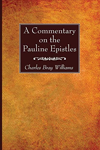 9781625643506: A Commentary on the Pauline Epistles:
