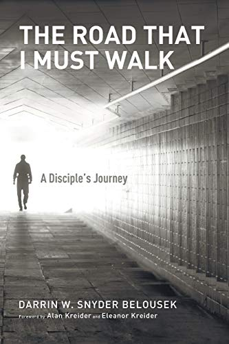 9781625643650: The Road That I Must Walk: A Disciple's Journey