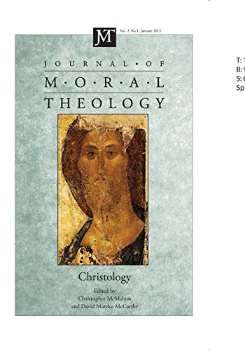 Journal of Moral Theology, Volume 2, Number: Pickwick Publications