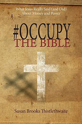 9781625644725: #Occupy the Bible: What Jesus Really Said (and Did) About Money and Power