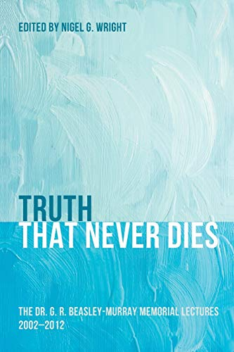 Truth That Never Dies: The Dr. G.: Pickwick Publications
