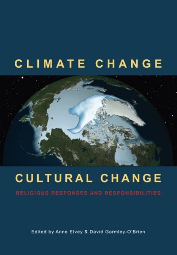 9781625645081: Climate Change Cultural Change: Religious Responses and Responsibilities