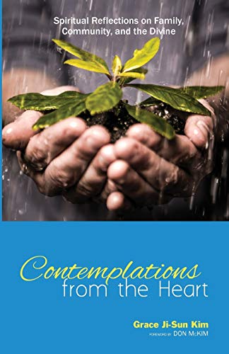 9781625645425: Contemplations from the Heart: Spiritual Reflections on Family, Community, and the Divine