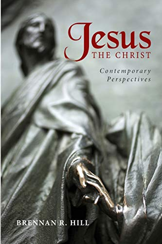 9781625646439: Jesus, the Christ : Contemporary Perspectives