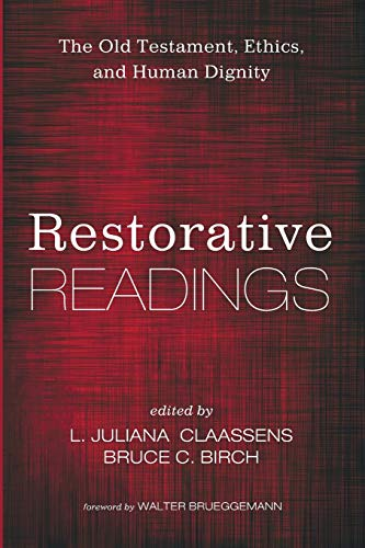 Restorative Readings: The Old Testament, Ethics, and Human Dignity