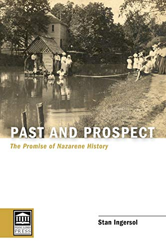 Past and Prospect (Paperback): Stan Ingersol