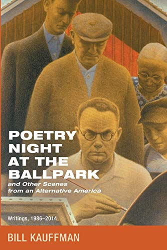 9781625648426: Poetry Night at the Ballpark and Other Scenes from an Alternative America: Writings, 1986-2014