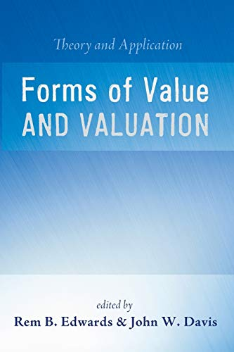 9781625648471: Forms of Value and Valuation: Theory and Application