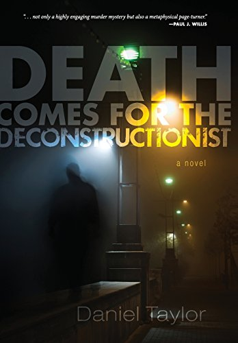 9781625649317: Death Comes for the Deconstructionist