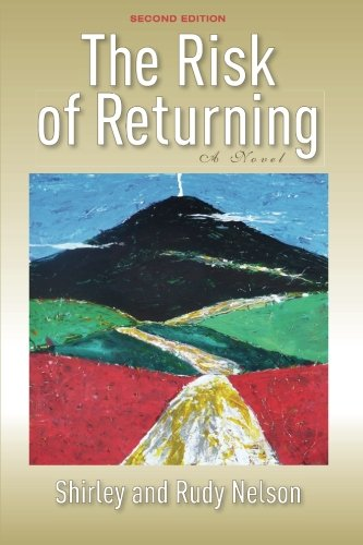 9781625649393: The Risk of Returning, Second Edition: A Novel