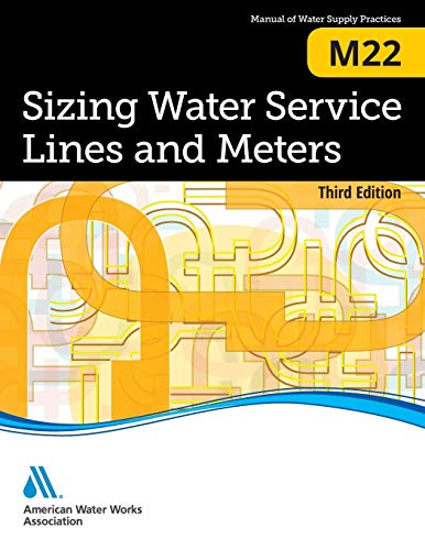 9781625760272: Sizing Water Service Lines and Meters (M22): AWWA Manual of Practice (AWWA Manuals)