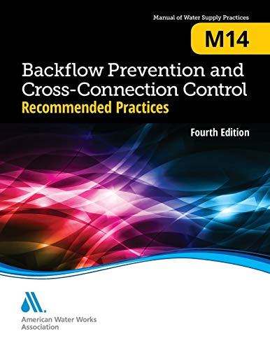 Recommended practice for backflow prevention & cross-connection.