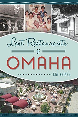 Lost Restaurants Of Omaha