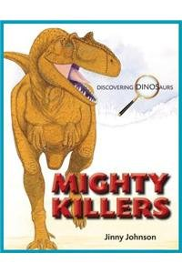9781625880154: Mighty Killers (Discovering Dinosaurs)
