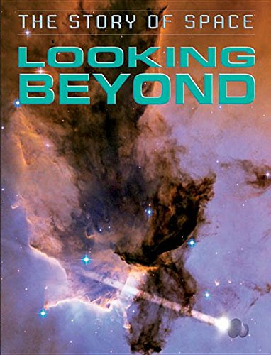 Looking Beyond (The Story of Space): Parker, Steve