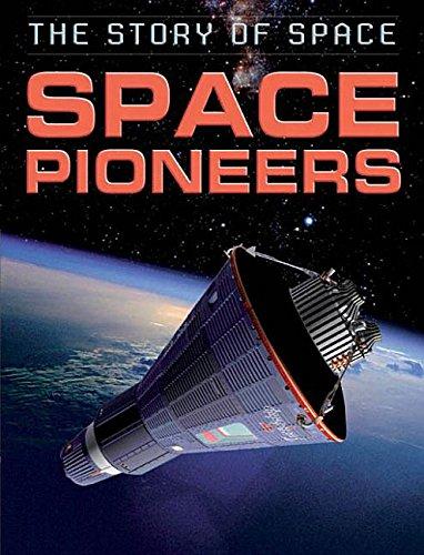 Space Pioneers (Story of Space): Parker, Steve