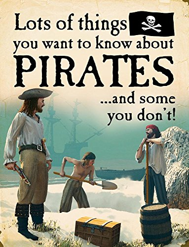 Lots of Things You Want to Know about Pirates (Hardcover): David West