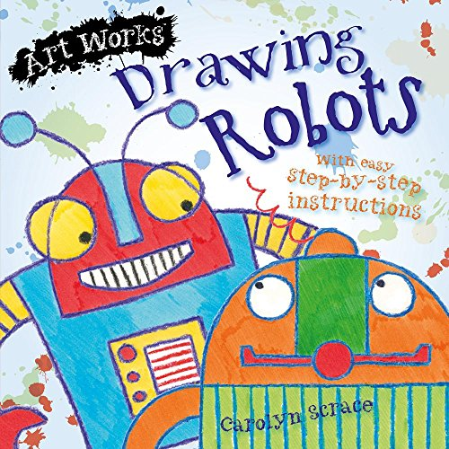 9781625883476: Drawing Robots (Art Works)