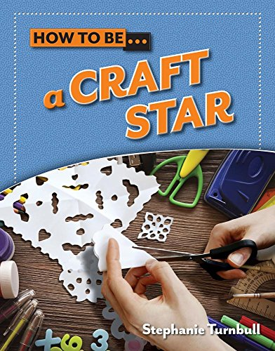 9781625883681: How to Be A Craft Star